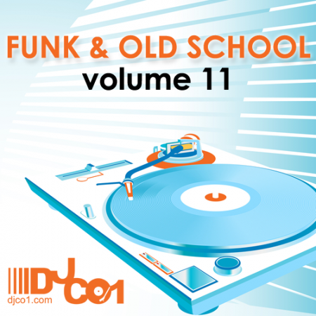 Funk Amp Old School Vol 11 Dj Co1 Official Site